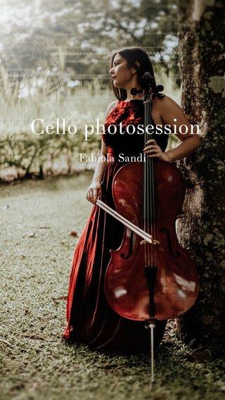 Cello photosession Fabiola Sandí