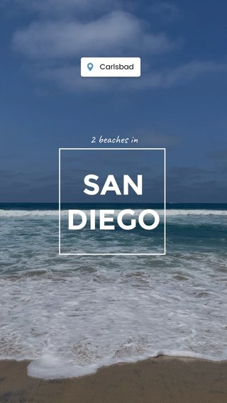 SAN DIEGO 2 beaches in