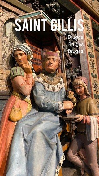 Saint gillis Brugge Bruges Brugas