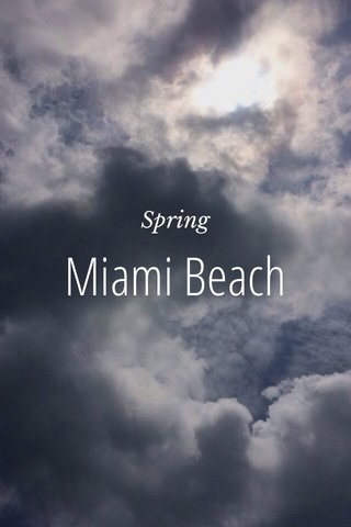 Miami Beach Spring