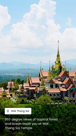 360 degree views of tropical forest and ocean await you at Wat Thang Sai Temple