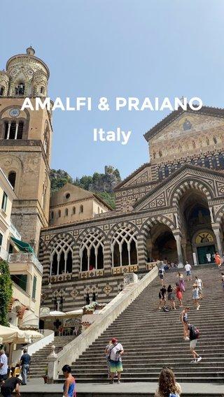AMALFI & PRAIANO Italy