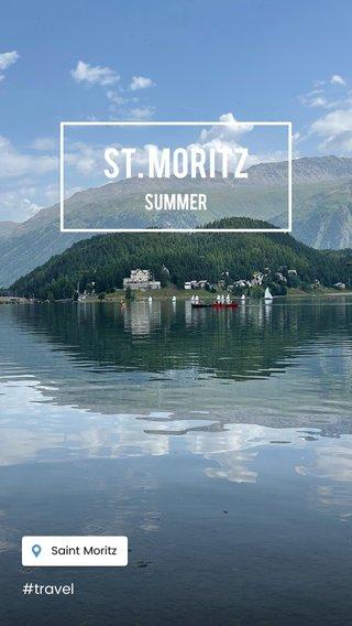 St. Moritz Summer #travel