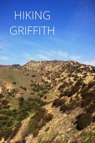 HIKING GRIFFITH