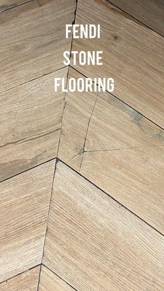 Fendi stone flooring
