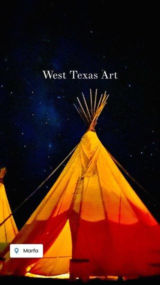 West Texas Art