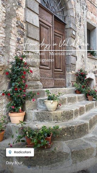 Four days in Val d'Orcia Radicofani Montalcino San Gimignano Day four