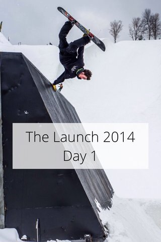 The Launch 2014 Day 1