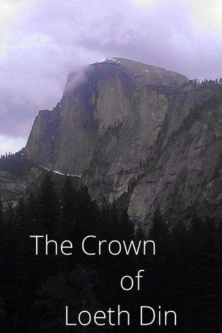 The Crown of Loeth Din