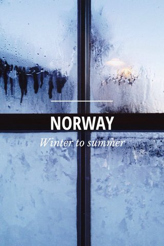 NORWAY Winter to summer