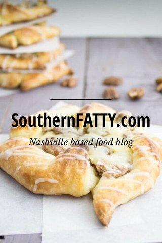 SouthernFATTY.com Nashville based food blog