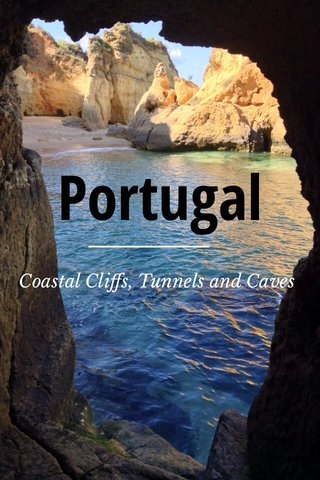 Portugal Coastal Cliffs, Tunnels and Caves
