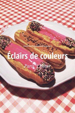 Éclairs de couleurs Paris. | Hiver