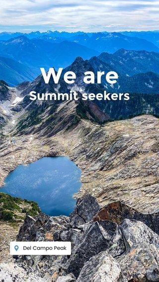 We are Summit seekers