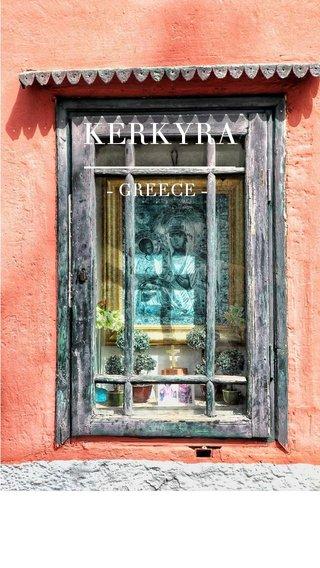 KERKYRA - GREECE - 8 HOURS IN