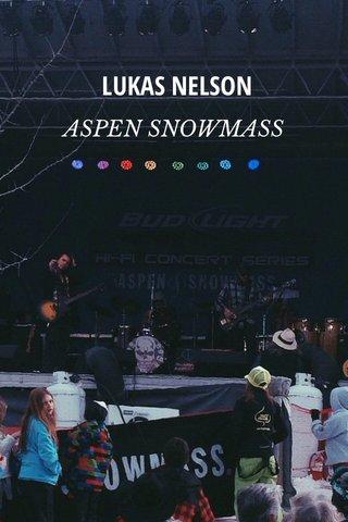 LUKAS NELSON ASPEN SNOWMASS