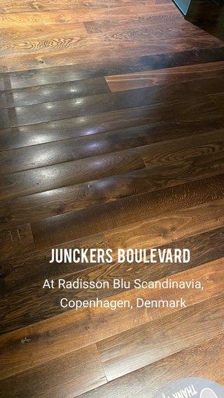 Junckers Boulevard At Radisson Blu Scandinavia, Copenhagen, Denmark