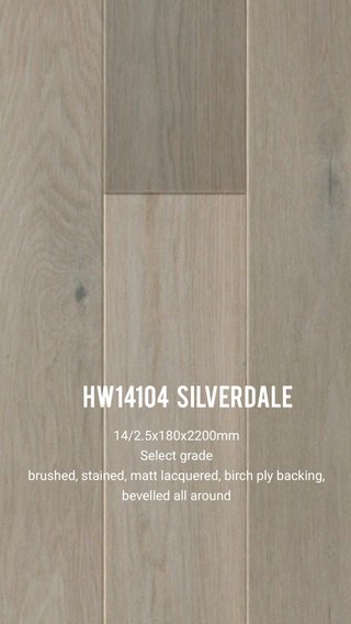 HW14104 Silverdale 14/2.5x180x2200mm Select grade brushed, stained, matt lacquered, birch ply backing, bevelled all around