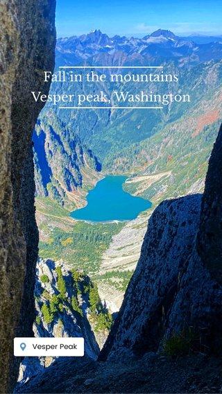 Fall in the mountains Vesper peak, Washington
