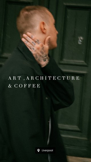 ART ,ARCHITECTURE& COFFEE