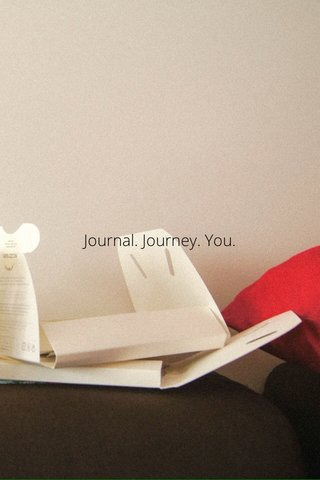 Journal. Journey. You.