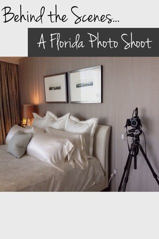 Behind the Scenes... A Florida Photo Shoot