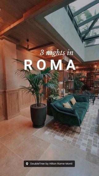 ROMA 3 nights in