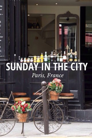 SUNDAY IN THE CITY Paris, France