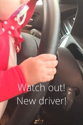 Watch out! New driver!