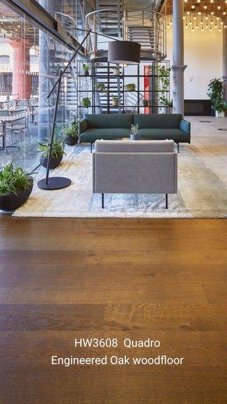 HW3608 Quadro Engineered Oak woodfloor
