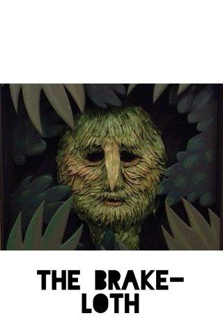 the Brake-loth