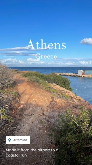 Athens Greece Made it from the airport to a coastal run
