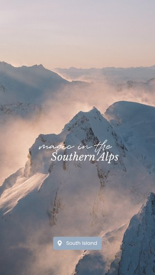 magic in the Southern Alps