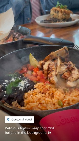 Delicious fajitas. Peep that Chili Relleno in the background 👀