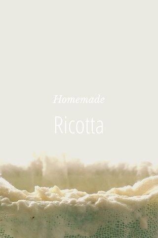 Ricotta Homemade