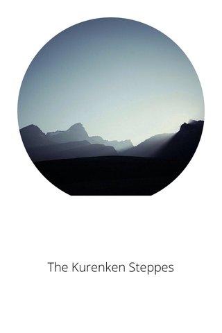 The Kurenken Steppes