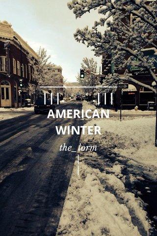 ________________ |||. .||| AMERICAN WINTER the_lorm | |