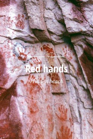 Red hands Hidden beach