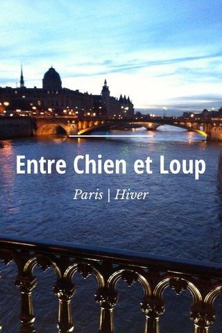 Entre Chien et Loup Paris | Hiver