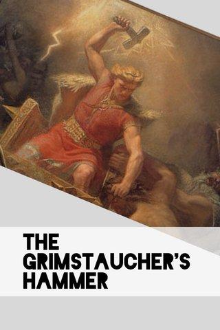The Grimstaucher's Hammer