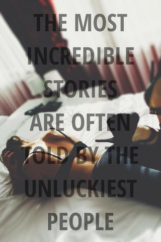 THE MOST INCREDIBLE STORIES ARE OFTEN TOLD BY THE UNLUCKIEST PEOPLE Veloro Bicycles, Inc