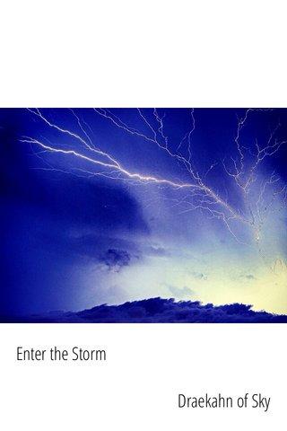 Enter the Storm Draekahn of Sky