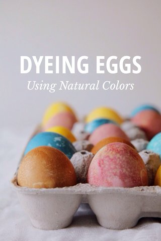DYEING EGGS Using Natural Colors