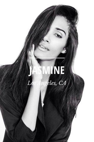 JASMINE Los Angeles, CA