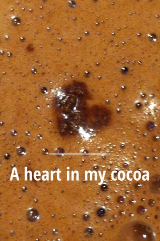 A heart in my cocoa