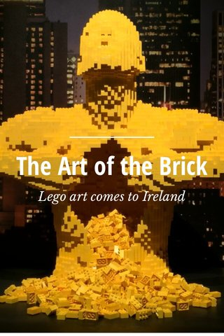 The Art of the Brick Lego art comes to Ireland
