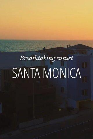 SANTA MONICA Breathtaking sunset