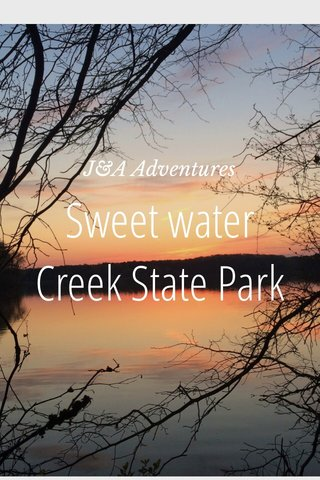 Sweet water Creek State Park J&A Adventures