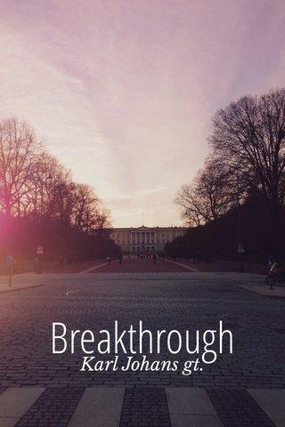 Breakthrough Karl Johans gt.