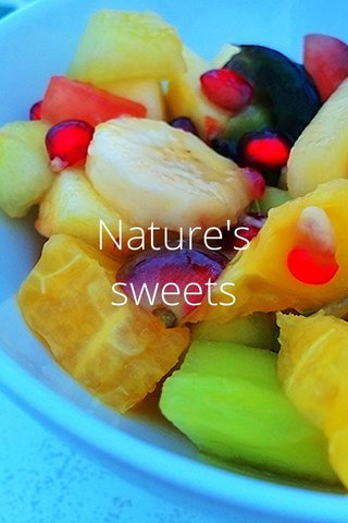 Nature's sweets